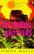The Burial Brothers: From New York to Rio - Travels in a Hearse, Mayle, Simon, G