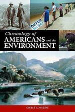 Chronology of Americans and the Environment