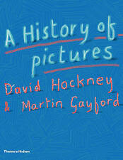 A History of Pictures: From the Cave to the Computer Screen Hardback Book 1st Ed