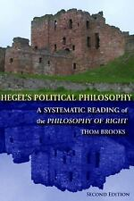 Hegel's Political Philosophy, Second Edition: Hegel's Political Philosophy: A Sy