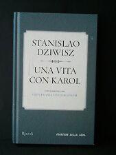 UNA VITA CON KAROL . S.Dziwisz [Rizzoli, 2010]