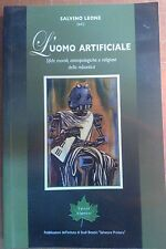 SALVINO LEONE - L'UOMO ARTIFICIALE - IL PLATANO DI IPPOCRATE 2009