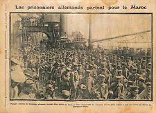 Quai de Bordeaux Prisonniers Feldgrauen Allemands Navires Camp  Maroc WWI 1914