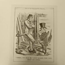 "7x10"" punch cartoon 1861 STRIKE , BUT HERE ME don`t quarrel with your bread & bu"
