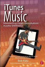 iTunes Music, Mastering High Resolution Audio Delivery, by Bob Katz