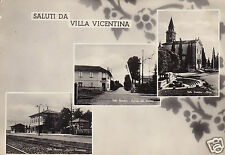 Villa Vicentina Saluti da f.g.