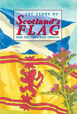 "The Story of Scotland's Flag and the Lion and Thistle (Corbie), David Ross, ""AS"