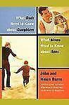 What Dads Need to Know about Daughters/What Moms N by Helen Burns and John...