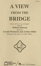 A View from the Bridge: Opera in Two Acts in English by Edward B. Marks Music...