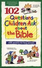 Questions Children Ask: 102 Questions Children Ask about the Bible by David R. …