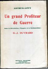 C1 NAPOLEON Arthur Levy OUVRARD Profiteur de Guerre