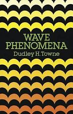 2012-06-13, Wave Phenomena (Dover Books on Physics), Physics, Towne, Dudley H.,