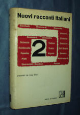 NUOVI RACCONTI ITALIANI - 2. PRESENTATI DA LUIGI SILORI. NUOVA ACCADEMIA.