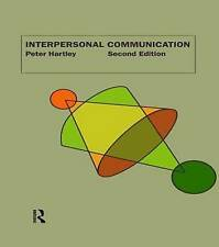 Interpersonal Communication by Peter Hartley (Paperback, 1999)