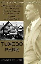 Tuxedo Park : A Wall Street Tycoon and the Secret Palace of Science That Changed