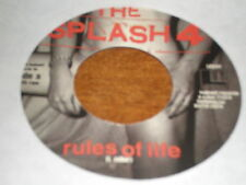 """The Splash 4 7"""" Rules Of Life LOOK OUT"""