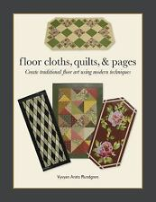 2015-09-28, Floor Cloths, Quilts, and Pages: Create Traditional Floor Art Using