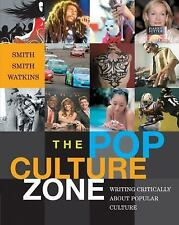 The Pop Culture Zone: Writing Critically about Popular Culture-ExLibrary