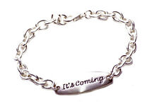 It's coming' silve unizex bracelet meaningful engraved gift (NS5)
