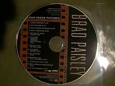 Who Needs Pictures by Brad Paisley (CD, Jun-1999, Arista) .99 CENT SALE ITEM!!