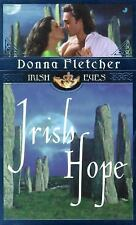 Irish Hope by Donna Fletcher (2001, Paperback)