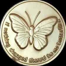 If Nothing Changed There'd Be No Butterflies Bronze Butterfly Medallion Coin