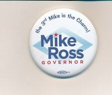 """2014 Mike Ross for governor 2 1/4"""" Ad Craft mfg Arkansas AR campaign button"""