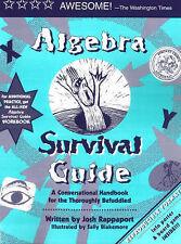 Algebra Survival Guide: A Conversational Handbook for the Thoroughly...