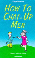 How to Chat-up Men,GOOD Book