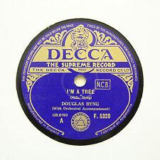 """DOUGLAS BYNG """"I'm A Tree / Naughty Nellie Gwyn"""" DECCA F-5320 [78 RPM]"""