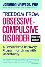 Freedom from Obsessive Compulsive Disorder by Jonathan Grayson (2014,...