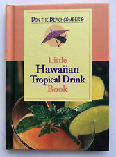 Don The Beachcomber's Little Hawaiian Tropical Drink Book Hawaii Maitais Aloha N