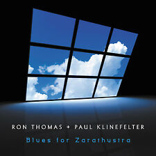 RON THOMAS, PAUL KLINEFELTER - BLUES FOR ZARATHUSTRA CD