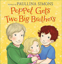 Poppet Gets Two Big Brothers, Simons, Paullina, New