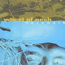 Wheel of Nesh by Ferenzik (CD, Jan-2002, Rraxxo)