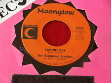 RIGHTEOUS BROTHERS~ FANNIE MAE~ MINT~ BRING YOUR LOVE TO ME~ MOONGLOW ~ R&B 45