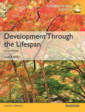 Development Through the Lifespan: International Edition ' Berk, Laura, E.