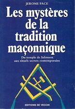 JEROME PACE LES MYSTERES DE LA TRADITION MACONNIQUE + PARIS POSTER GUIDE