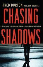Chasing Shadows: A Special Agent's Lifelong Hunt to Bring a Cold War Assassin to