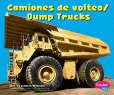 Camiones de volteo/Dump Trucks (Maquinas maravillosas/Mighty Machines)