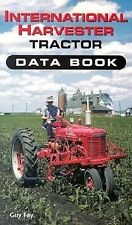 International Harvester Tractor Data Book, Fay, Guy, Good Book