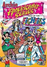 Archie Americana: Best of the Eighties Bk. 1 by Michael I. Silberkleit and Georg