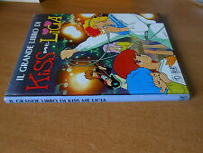 il grande libro di KISS me LICIA 1a edizione AMZ ottobre 1985 - fumetto manga