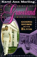 Graceland : Going Home with Elvis by Karal A. Marling (1997, Paperback, Reprint)