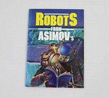 Rare Volume - Robot's From Asimov's - Very Good condition - Isaac Asimov 1990