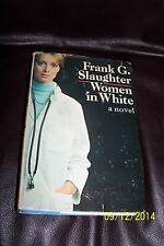 WOMEN IN WHITE/Frank G. Slaughter/HC/BOOK CLUB EDITION/1974