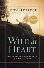 Wild at Heart: Discovering the Secret of a Man's Soul,ACCEPTABLE Book