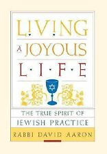 Living a Joyous Life: The True Spirit of Jewish Practice-ExLibrary