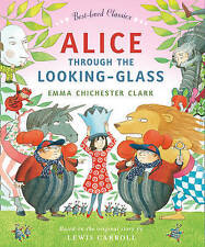 Alice Through the Looking Glass (Best-loved Classics), , Good, Hardcover
