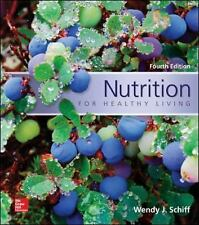 Nutrition for Healthy Living Wendy J Schiff 4th US edition 2015 paperback